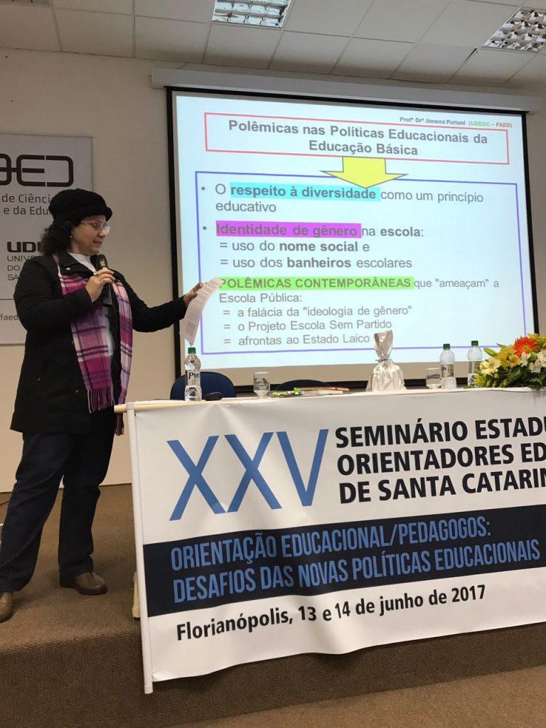 Palestra: Polêmicas nas Políticas Educacionais da Educação Básica. Palestrante Prof. Dra. Jimena Furlani. Coordenação de mesa: O.E Msc. Raquel da Veiga Pacheco.