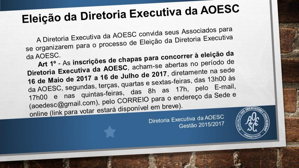 Eleição da Diretoria Executiva da AOESC
