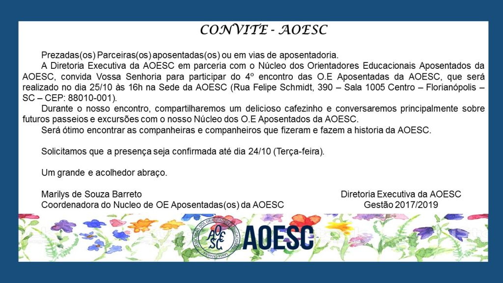 Convite 4ª encontro Nucleo das O.E Aposentadas da AOESC
