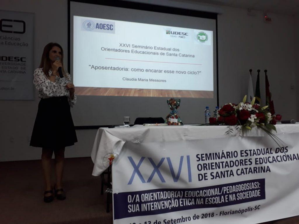 """Palestra: """"Aposentadoria: Como encarar esse novo Ciclo?"""" Palestrante: Profa. Msc. Claudia Maria Messores - CDH/UDESC"""